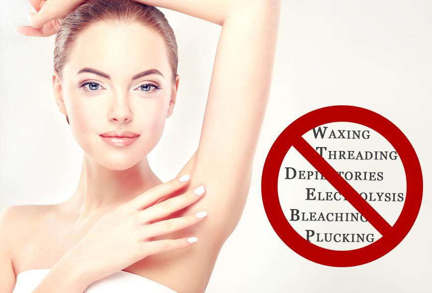 Avoid Waxing, Plucking, Electrolysis and Bleaching