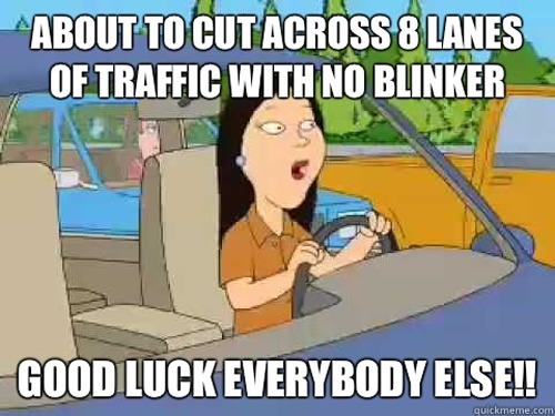 10. You will happily drive over lanes of traffic to take your exit.