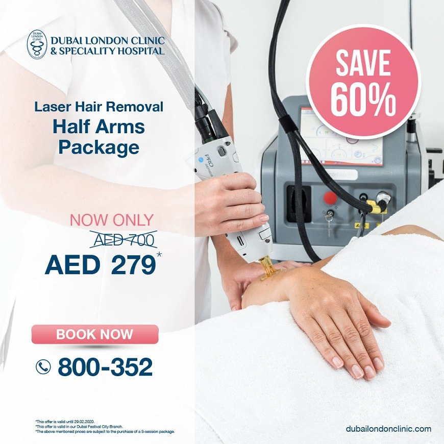 Half arms laser hair removal at Dubai London Clinic