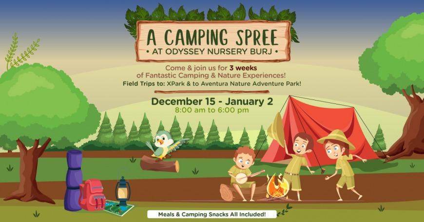 Camping Spree at Odyssey Nursery