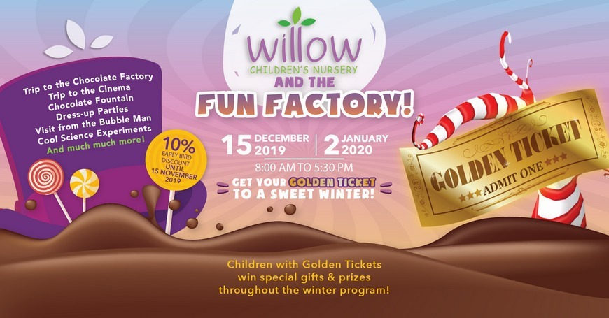 Willow Nursery and the Chocolate Factory