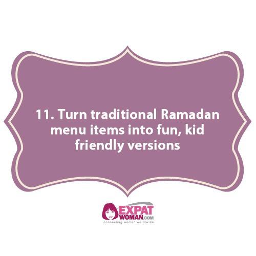 11. Turn traditional Ramadan menu items into fun, kid friendly versions