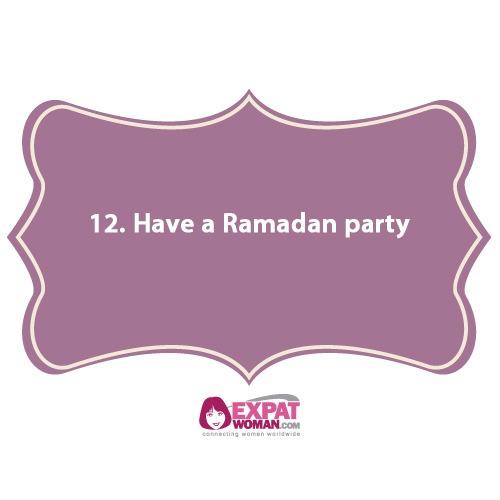 12. Have a Ramadan party