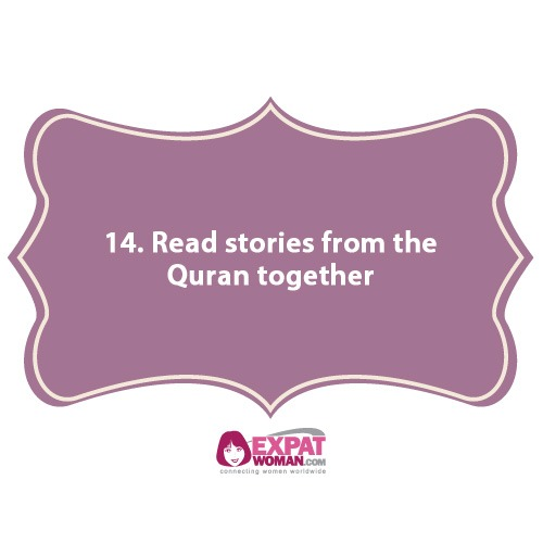 14. Read stories from the Quran together