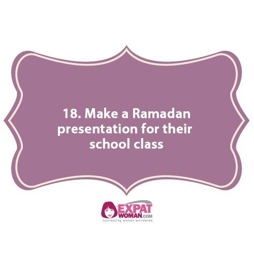 18. Make a Ramadan presentation for their school class