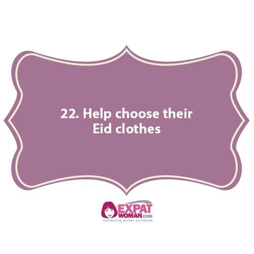 22. Help choose their Eid clothes