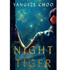 The Night Tiger Paperback by Yangsze Choo