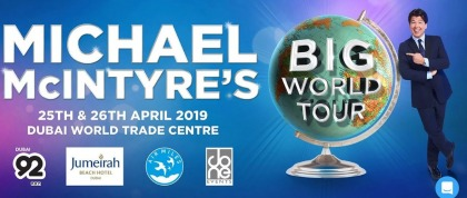 Ticket for Michael McIntyre Show - Friday 26 April Dubai World Trade Centre